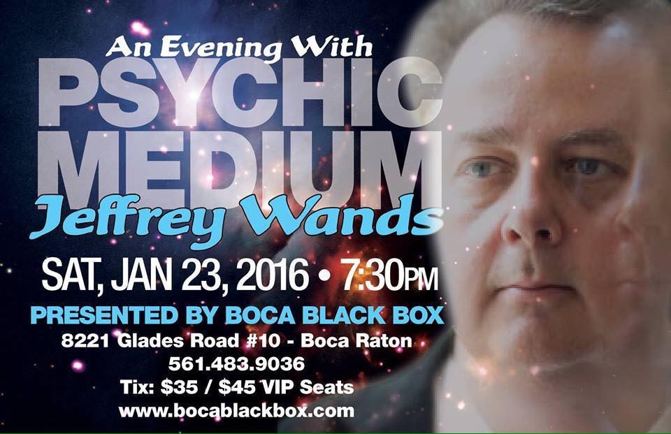 An Evening With Psychic Medium Jeffrey Wands Boca Black Box Boca