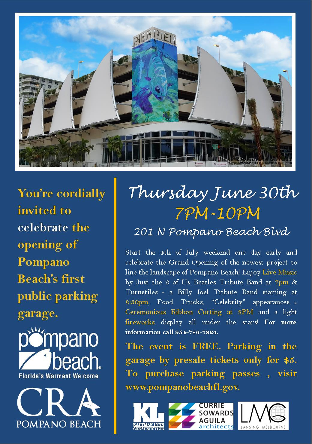 One Comment To Celebrate The Opening Of Pompano Beach S First Public Parking Garage